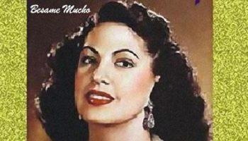 История появления одного из самых лучших хитов ХХ века «Besame Mucho»